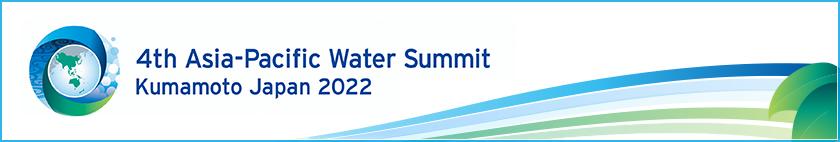 4th Asia-Pacific Water Summit Kumamoto, Japan 2020